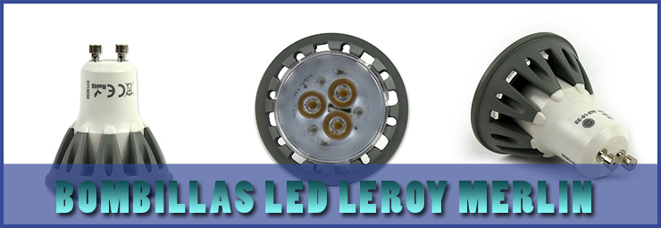 Bombillas led Leroy Merlin