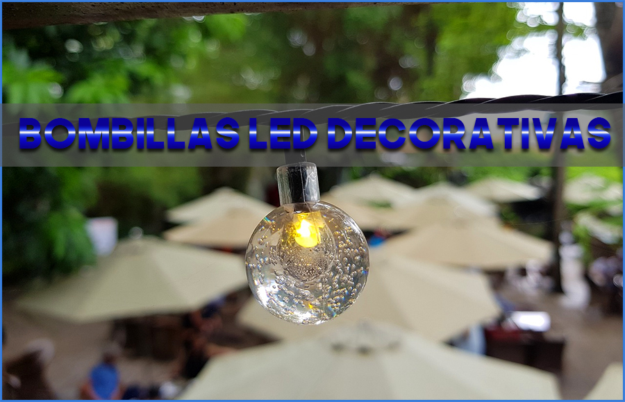 Bombillas led decorativas
